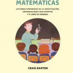 Educación basada en evidencias, la historia de Craig Barton
