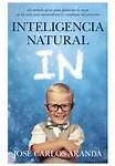 ¿Qué es la inteligencia natural?